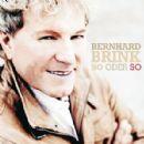 Bernhard Brink Album - So oder so