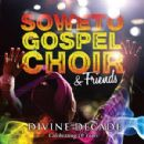 Soweto Gospel Choir - Divine Decade (Celebrating 10 Years)