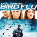 Fatal Contact: Bird Flu in America