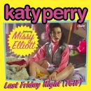 Katy Perry - Last Friday Night (T.G.I.F.) [feat. Missy Elliott]