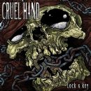 Cruel Hand Album - Lock and Key