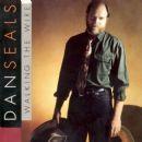 Dan Seals - Walking the Wire