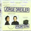 Jorge Drexler - Frontera