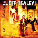 Jeff Healey Band Album - House On Fire: Demos & Rarities