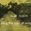 Slim Dusty - Along the Road of Song