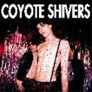 Coyote Shivers - Coyote Shivers