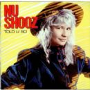 Nu Shooz - Told U So