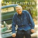Andy Griffith Album - Just as I Am: 30 Favorite Old Time Hymns