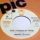 Johnny Rivers - Can I Change My Mind