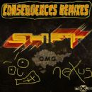 Shift Album - Consequences Remixes