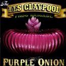 Les Claypool - Purple Onion