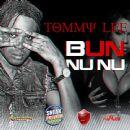 Tommy Lee - Bun Nu Nu - Single
