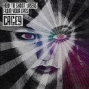 Cage 9 Album - How to Shoot Lasers from Your Eyes