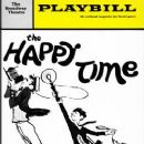 The Happy Time Original 1968 Broadway Musical Starring Robert Goulet - 250 x 378