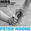 Peter Noone - Mrs. Brown you've got a lovely Daughter