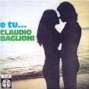 Claudio Baglioni - E tu…