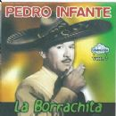 Pedro Infante - La Borrachita