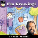 Fred Penner - I'm Growing
