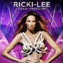 Ricki-Lee Coulter - Fear & Freedom