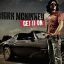Mark McKinney - Get It On