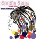 Sandie Shaw - La Cantante Scalza: Sandie Shaw Cante In Italiano