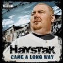 Haystak - Came Along Way