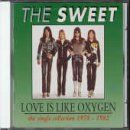 Love Is Like Oxygen: The Single Collection 1978-1982