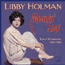 Libby Holman - Moanin' Low