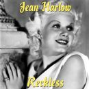 Jean Harlow - Reckless (Theme)