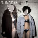 t.A.T.u. - Waste Management