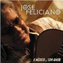 José Feliciano - A México... Con Amor