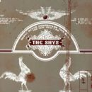 The Shys Album - You'll Never Understand This Band the Way That I Do