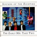 Sounds of the Eighties: The Early '80s: Take Two