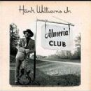 Hank Williams Jr. - Almeria Club