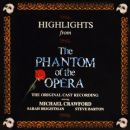 Highlights from the Phantom of the Opera - Andrew Lloyd Webber - Andrew Lloyd Webber