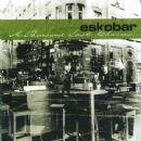 Eskobar - A Thousand Last Chances