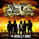 Upon a Burning Body - The World Is Ours