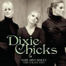 Wide Open Spaces - The Dixie Chicks Collections