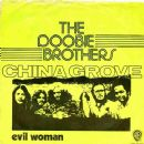 China Grove / Evil Woman