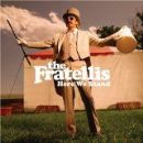 Fratellis Album - Here We Stand