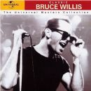 The Universal Masters Collection - Bruce Willis - Bruce Willis
