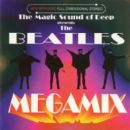 The Magic Sound Of Deep Presents The Beatles Megamix