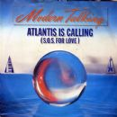 Atlantis Is Calling (S.O.S. For Love)