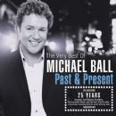 Michael Ball - The Very Best of Michael Ball - Past & Present