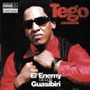 Tego Calderon - El Enemy de los Guasibiri