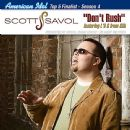 Scott Savol - Don't Rush - The Single