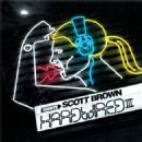 Scott Brown - Hardwired III