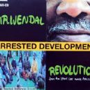 Arrested Development - Mr. Wendal / Revolution