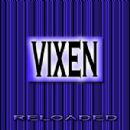 Reloaded - Vixen - Vixen