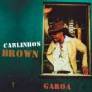 Carlinhos Brown Album - Garoa (Radio Edit)